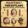 Thumbnail Wanted! The Outlaws !996 Waylon Jennings, Willie Nelson
